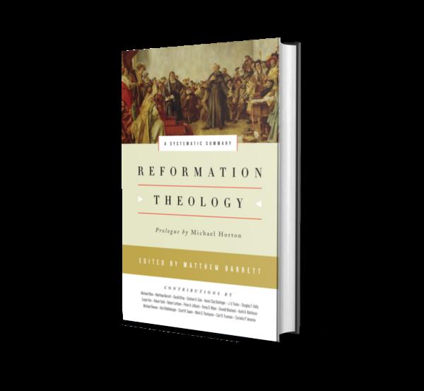 Matthew Barrett - Reformation Theology: A Systematic Summary