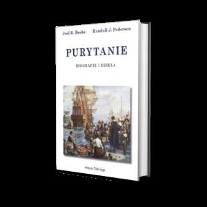 Joel R. Beeke oraz Randall J. Pederson - Purytanie: Biografie i dzieła