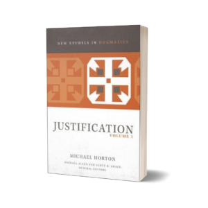 Michael Horton - Justification, Volume 1