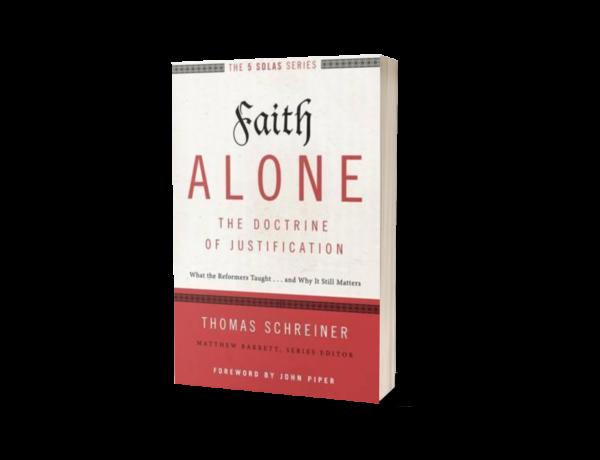 Thomas R. Schreiner - Faith Alone